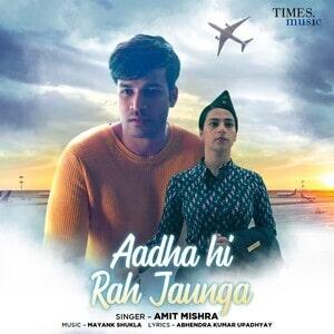 Aadha Hi Rah Jaunga Lyrics