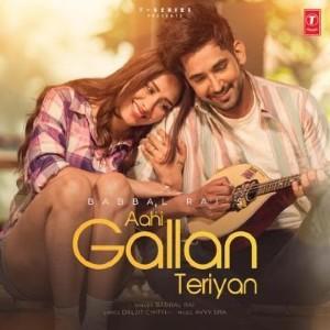 Aahi Gallan Teriyan Lyrics