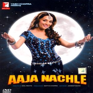 Aaja Nachle movie
