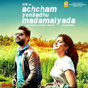 Achcham Yenbadhu Madamaiyada movie