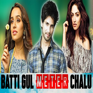 Batti Gul Meter Chalu movie