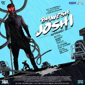 Bhavesh Joshi Superhero movie