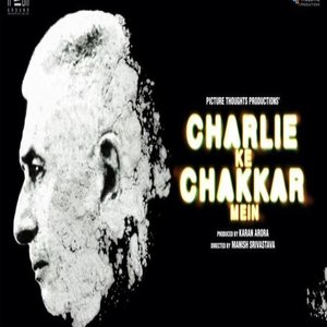 I am single lyrics from Charlie Kay Chakkar Mein