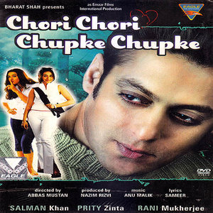 Chori Chori Chupke Chupke movie