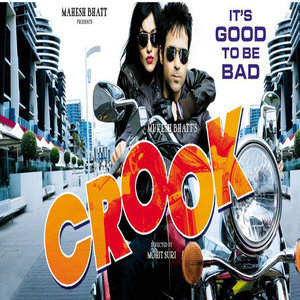Crook Its Good To Be Bad movie