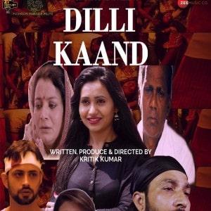 Dilli Kaand movie