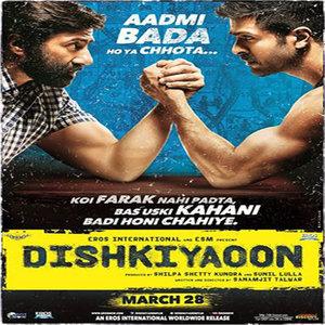 Dishkiyaoon movie