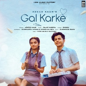 Gal Karke Lyrics