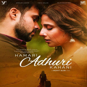 Hamari Adhuri Kahani movie