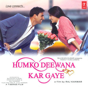 Humko Deewana Kar Gaye  movie