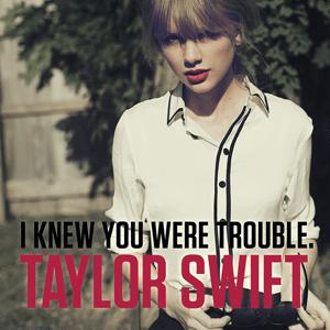 I Know You Were Trouble lyrics