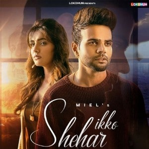 Ikko Shehar Lyrics