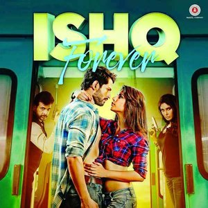 Ishq Forever movie
