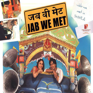 Jab We Met movie