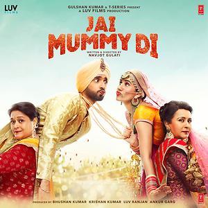 Jai Mummy Di movie
