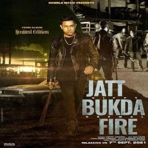 Jatt Bukda Fire Lyrics