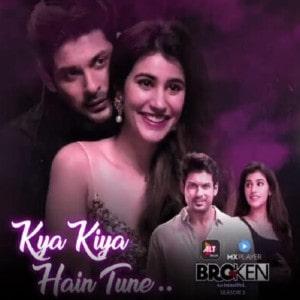 Kya Kiya Hai Tune Lyrics