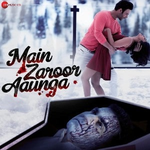 Main Zaroor Aaunga movie