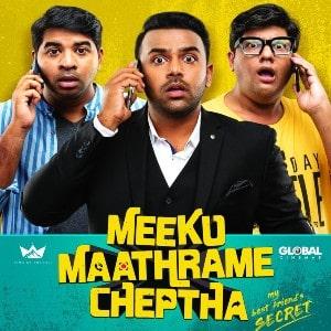 Meeku Maathrame Cheptha movie