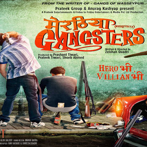 Meeruthiya Gangsters movie