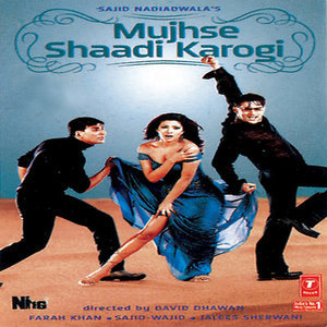 Mujhse Shaadi Karogi movie