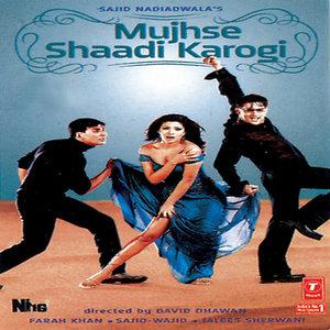 Mujhse Shaadi Karogi movie