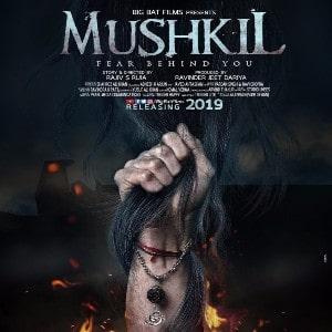 Mushkil movie