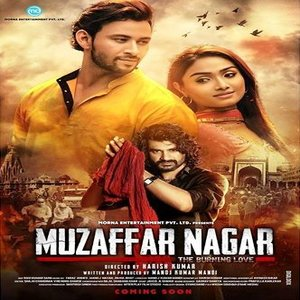 Muzaffarnagar. The Burning Love Story movie