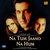 Na Tum Jaano Na Hum movie