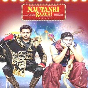 Nautanki Saala movie