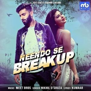 Neendo Se Breakup lyrics
