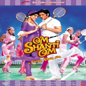 Om Shanti Om movie