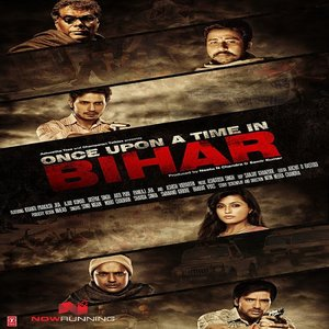 Once Upon A Time In Bihar movie