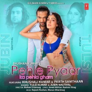 Pehle Pyaar Ka Pehla Gham Lyrics