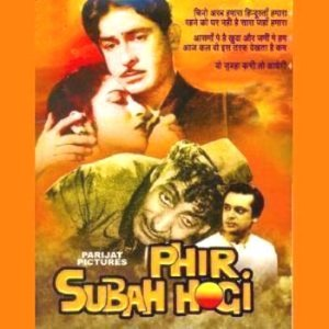 Phir Subah Hogi movie