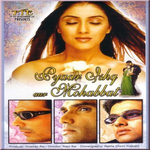 Pyaar Ishq Aur Mohabbat movie