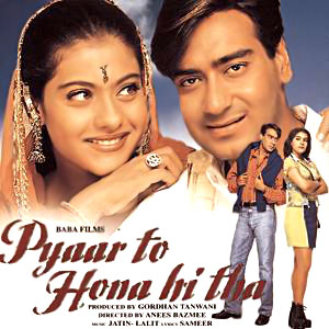 Pyaar To Hona Hi Tha movie