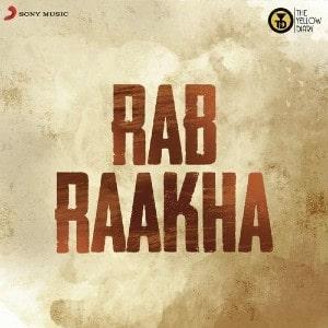 Rab Raakha lyrics