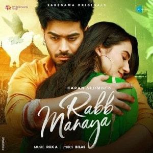 Rabb Manaya Lyrics