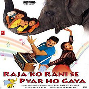 Raja Ko Rani Se Pyar Ho Gaya movie