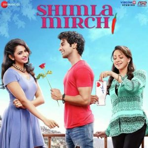 Shimla Mirchi movie