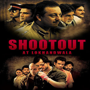 Shoot Out At Lokhandwala movie
