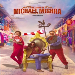 The Legend Of Michael Mishra movie