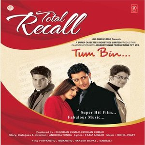 Tum Bin movie