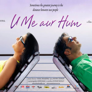 U Me Aur Hum lyrics from U Me Aur Hum