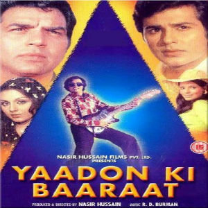 Yaadon Ki Baaraat movie