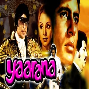 Yaarana movie