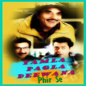Yamla Pagla Deewana Phir Se movie
