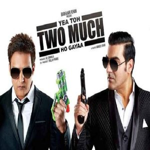 Yea Toh Two Much Ho Gayaa movie
